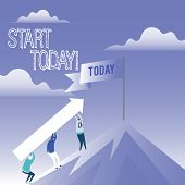 Word Writing Text Start Today. Business Concept For Initiate Begin Right Now Inspirational Motivatio poster