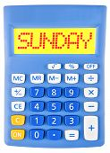 Calculator With Sunday On Display Isolated