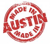 Made in Austin words in a round grunge style stamp to illustrate pride in a product or service manufactured, produced or originating from the city in Texas