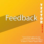 Feedback Icon Symbol Flat Modern Web Design With Long Shadow And Space For Your Text. Vector