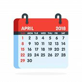 Calendar For 2018 Year. Full Month Of April Icon. Vector Illustration poster