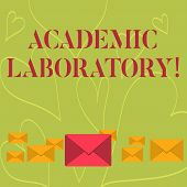 Handwriting Text Writing Academic Laboratory. Concept Meaning Where Students Can Go To Receive Acade poster