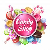Candies Background. Realistic Sweets And Desserts Frame With Text, Colorful Toffees Lollipops And Ca poster