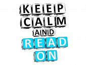 3D Keep Calm And Read On Button Click Here Block Text