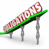 Obligations word lifted on an arrow by a team of people working together to meet responsibilities and fulfill duties