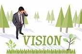 The word vision and thinking businessman touching his glasses against forest with earth tree