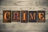 Crime Concept Wooden Letterpress Type